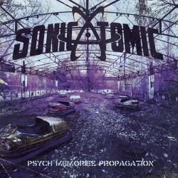 SONICATOMIC - Psych Memories Propagation [CD]