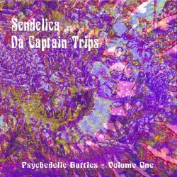 PSYCHEDELIC BATTLES VOL. 1 - Sendelica vs Da Captain Trips