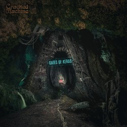 CRACKED MACHINE - Gates of Keras [CD]