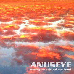 ANUSEYE - Essay On A Drunken Cloud [LP]