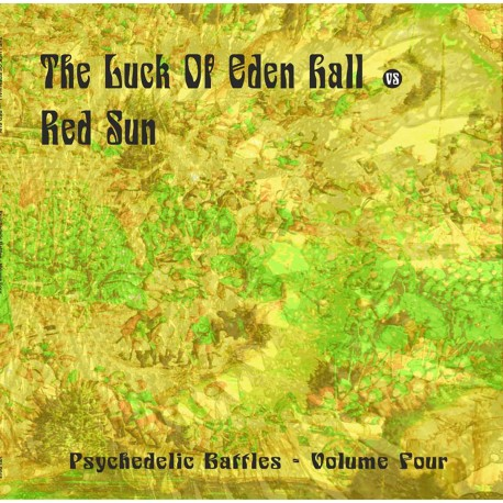 PSYCHEDELIC BATTLES VOL. 4 - The Luck of Eden Hall vs Red Sun [LP]