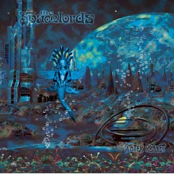 THE SPACELORDS - Water Planet [LP]